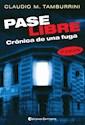 Libro Pase Libre  La Fuga De La Mansion Sere