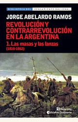 Papel MASAS Y LAS LANZAS. REVOLUCION Y CONTRARREVOLUCION EN LA ARGENTINA
