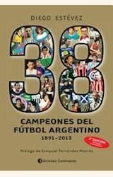 Papel 38 CAMPEONES DEL FUTBOL ARGENTINO 1891-2010