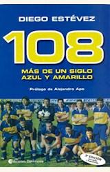 Papel 108, MAS DE UN SIGLO AZUL Y AMARILLO