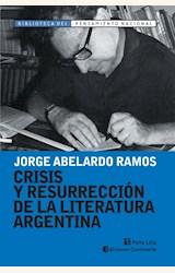 Papel CRISIS Y RESURRECCION DE LA LITERATURA ARGENTINA