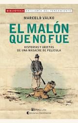 Papel EL MALÓN QUE NO FUE