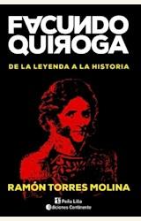 Papel FACUNDO QUIROGA . DE LA LEYENDA A LA HISTORIA