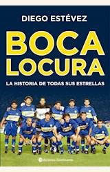 Papel BOCA LOCURA .LA HISTORIA DE TODAS SUS ESTRELLAS