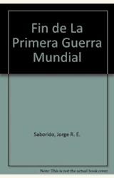 Papel FIN DE LA PRIMERA GUERRA MUNDIAL, EL
