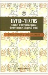 Papel ENTRE-TEXTOS ESTUDIOS DE LITERATURA ESPAÑOLA