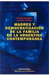Papel MADRES Y DEMOCRATIZACION DE LA FAMILIA EN LA ARGENTINA CONTE
