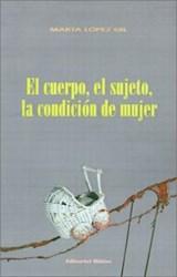 Papel CUERPO, EL SUJETO, LA CONDICION DE MUJER , EL