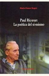 Papel PAUL RICOEUR: LA POETICA DEL SI-MISMO