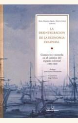 Papel DESINTEGRACION DE LA ECONOMIA COLONIAL, LA