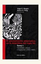Papel PENSAMIENTO ALTERNATIVO EN LA ARGENTINA DEL SIGLO XX TOMO I
