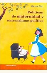 Papel POLITICAS DE MATERNIDAD Y MATERIALISMO POLITICO