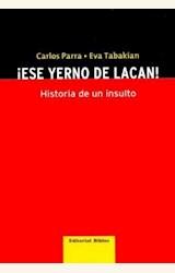 Papel ESE YERNO DE LACAN! HISTORIA DE UN INSULTO