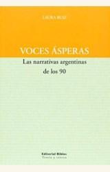 Papel VOCES ASPERAS. LAS NARRATIVAS ARGENTINAS DE LOS 90