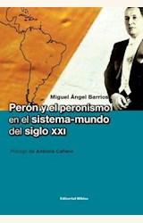 Papel PERON Y EL PERONISMO EN EL SISTEMA-MUNDO DEL SIGLO XXI
