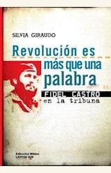 Papel REVOLUCION ES MAS QUE UNA PALABRA