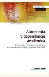 Papel AUTONOMIA Y DEPENDENCIA ACADEMICA