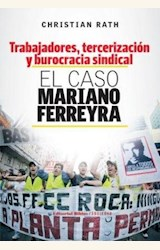 Papel TRABAJADORES TERCERIZACION Y BUROCRACIA SINDICAL