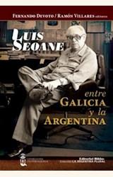 Papel LUIS SEOANE ENTRE GALICIA Y LA ARGENTINA