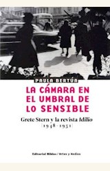 Papel CAMARA EN EL UMBRAL LO SENSIBLE, LA