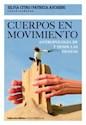 Libro Cuerpos En Movimiento