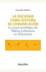 Papel SOCIEDAD COMO SISTEMA DE COMUNICACION, LA