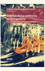 Papel CRONICAS DE LAS VIOLENCIAS EN LA ARGENTINA