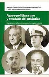 Papel AGRO Y POLITICA A UNO Y OTRO LADO DEL ATLANTICO