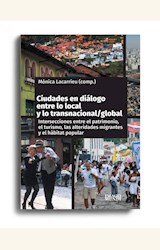 Papel CIUDADES EN DIALOGO ENTRE LO LOCAL Y LO TRANSNACIONAL / GLOBAL