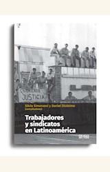 Papel TRABAJADORES Y SINDICATOS EN LATINOAMÉRICA