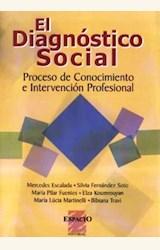 Papel DIAGNOSTICO SOCIAL, EL. PROCESO DE CONOCIMIENTO. INTERVENCIO