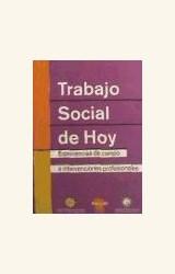 Papel TRABAJO SOCIAL DE HOY. EXPERIENCIA DE CAMPO. INTERVENCIONES