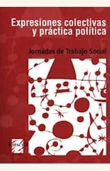 Papel EXPRESIONES COLECTIVAS Y PRACTICA POLITICA