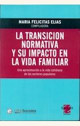 Papel LA TRANSICION NORMATIVA Y SU IMPACTO EN LA VIDA FAMILIAR