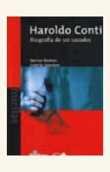 Papel HAROLDO CONTI (BIOGRAFIA DE UN CAZADOR)