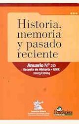 Papel HISTORIA, MEMORIA Y PASADO RECIENTE-ANUARIO Nº 20 ESCUELA DE