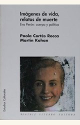 Papel IMAGENES DE VIDA, RELATOS DE MUERTE(TUSQUETS)