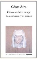 Papel COMO ME HICE MONJA/ LA COSTURERA Y EL VIENTO 10/05