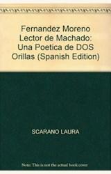 Papel FERNANDEZ MORENO LECTOR DE MACHADO