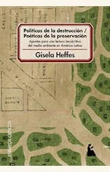 Papel POLITICAS DE LA DESTRUCCION / POETICAS DE LA PRESERVACION