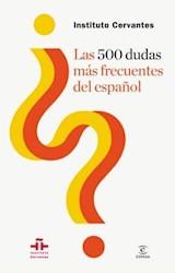 Papel LAS 500 DUDAS MAS FRECUENTES DEL ESPAÑOL