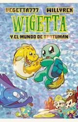 Papel WIGETTA Y EL MUNDO DE TROTUMAN
