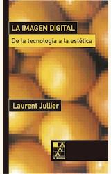 Papel IMAGEN DIGITAL, LA. DE LA TECNOLOGIA A LA ESTETICA