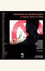 Papel MEMORIA EN CONSTRUCCION. EL DEBATE SOBRE LA ESMA