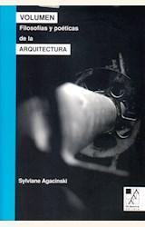 Papel VOLUMEN FILOSOFIAS Y POETICAS DE LA ARQUITECTURA