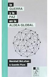 Papel LA GUERRA Y LA PAZ EN LA ALDEA GLOBAL