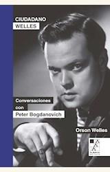 Papel CIUDADANO WELLES. CONVERSACIONES CON PETER BOGDANOVICH