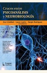 Papel CRUCES ENTRE PSICOANALISIS Y NEUROBIOLOGIA