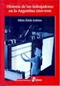 Libro Historia De Las Trabajadoras En La Argentina  (1869 - 1960 )