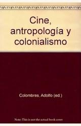 Papel CINE, ANTROPOLOGIA Y COLONIALISMO